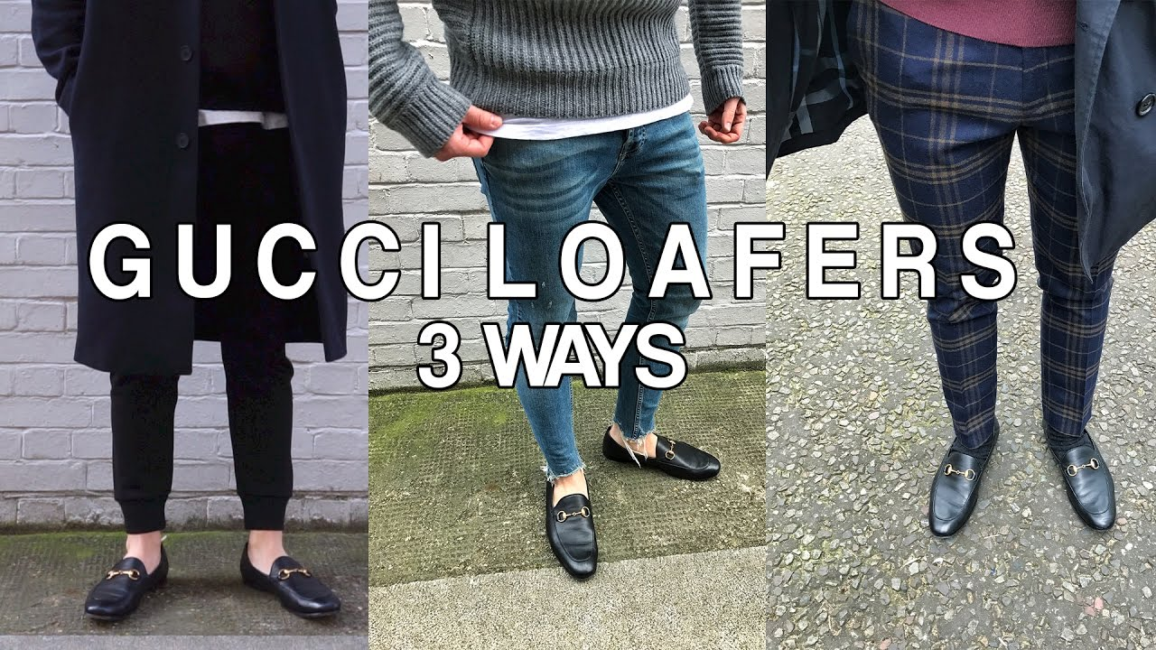 5858d5881b6 STYLING GUCCI LOAFERS 3 WAYS