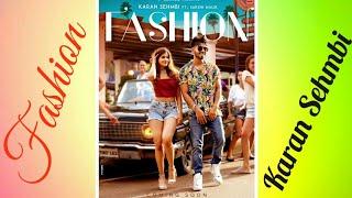 Fashion    Karan Sehmbi    Official Song    Free Download