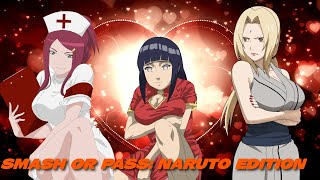 SMASH OR PASS: ❤NARUTO EDITION❤