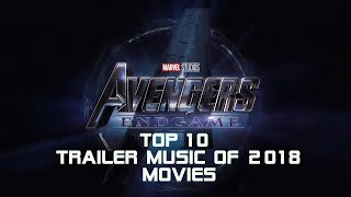Top 10 Best of Movie Trailer Music of 2018 | Best Epic Music