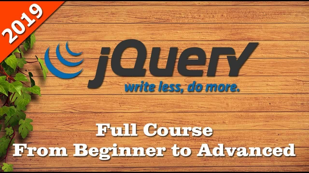 jQuery Full Course - jQuery Tutorial From Beginner to Advanced - Learn jQuery 2019