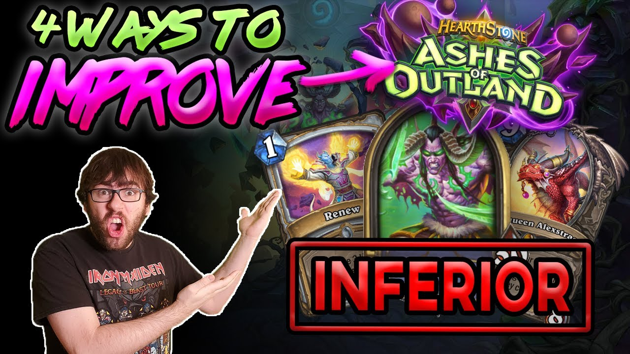 4 Ways to IMPROVE Hearthstone in Ashes of Outland | Superior Insight