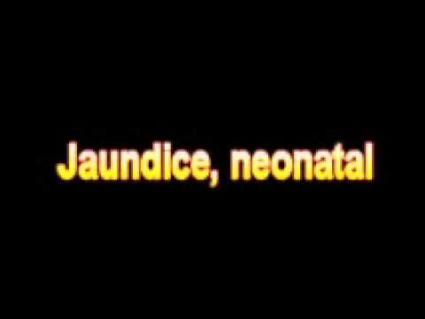 What Is The Definition Of Jaundice, neonatal - Medical ...