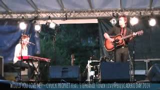 WOULD YOU LOVE ME? – CHUCK PROPHET feat. Stephanie Finch live@BUSCADERO DAY 2014 jul. 26-27 - @TAVpr