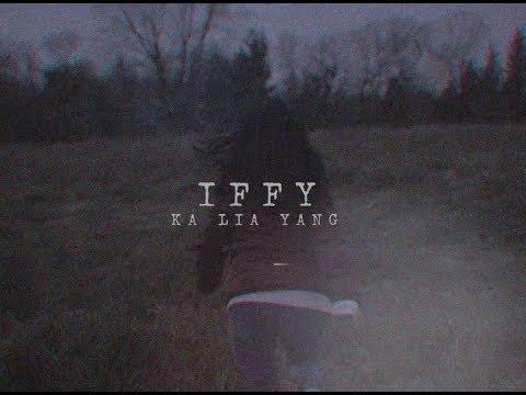 Ka Lia Yang - Iffy (Official Video)