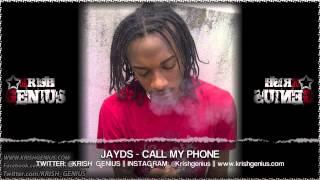 Jayds - Call My Phone [Pure Wata Riddim] April 2013
