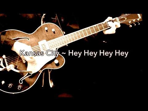 Kansas City ~ Hey Hey Hey Hey - The Beatles karaoke cover