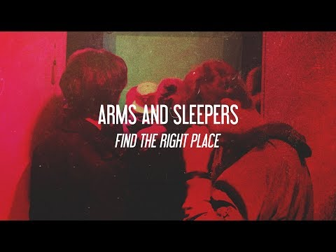 Arms and Sleepers - Find The Right Place (Full Album)