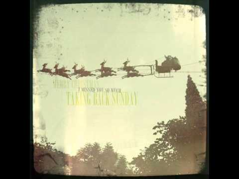 Taking Back Sunday - Merry Christmas I Missed You So Much (New Song 2011) HQ + Lyrics + Download