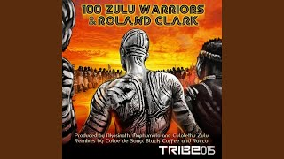 100 Zulu Warriors (Black Coffee Instrumental)