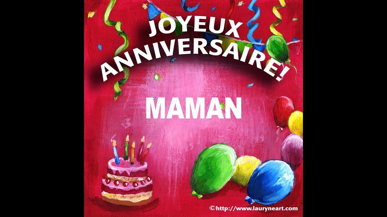 Joyeux anniversaire maman youtube - Carte bon anniversaire maman ...