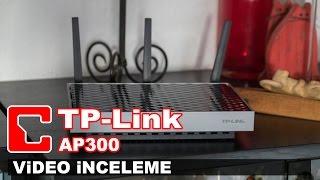 tp link ap300 video inceleme access point