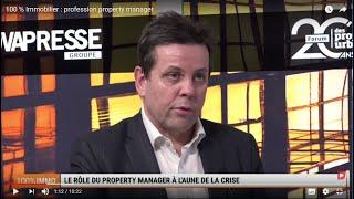100 % IMMO : le rôle du property manager à l'aune de la crise