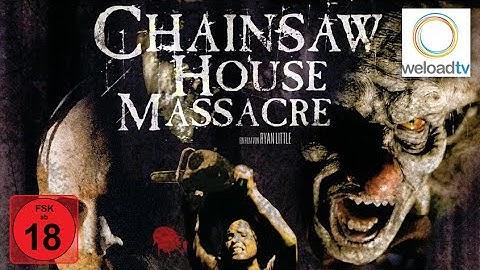 Chainsaw House Massacre (Horrorfilm   deutsch)