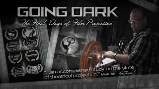 Going Dark: The Final Days of Film Projection (Documentary 1080p)