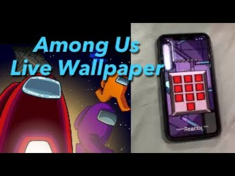 How To Among Us Live Wallpaper Iphone Android Galaxy How To Tutorial Youtube