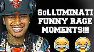 SoLLUMINATI FUNNY RAGE MOMENTS!