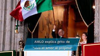 """En su conferencia mañanera de este jueves, el presidente López Obrador aclaró el """"viva el amor al prójimo"""" que lanzó en el Grito de Independencia"""