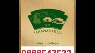 JLPL SANAWAR HILLS VILLA COTTAGE IN KASAULI SOLAN HP 9888547532