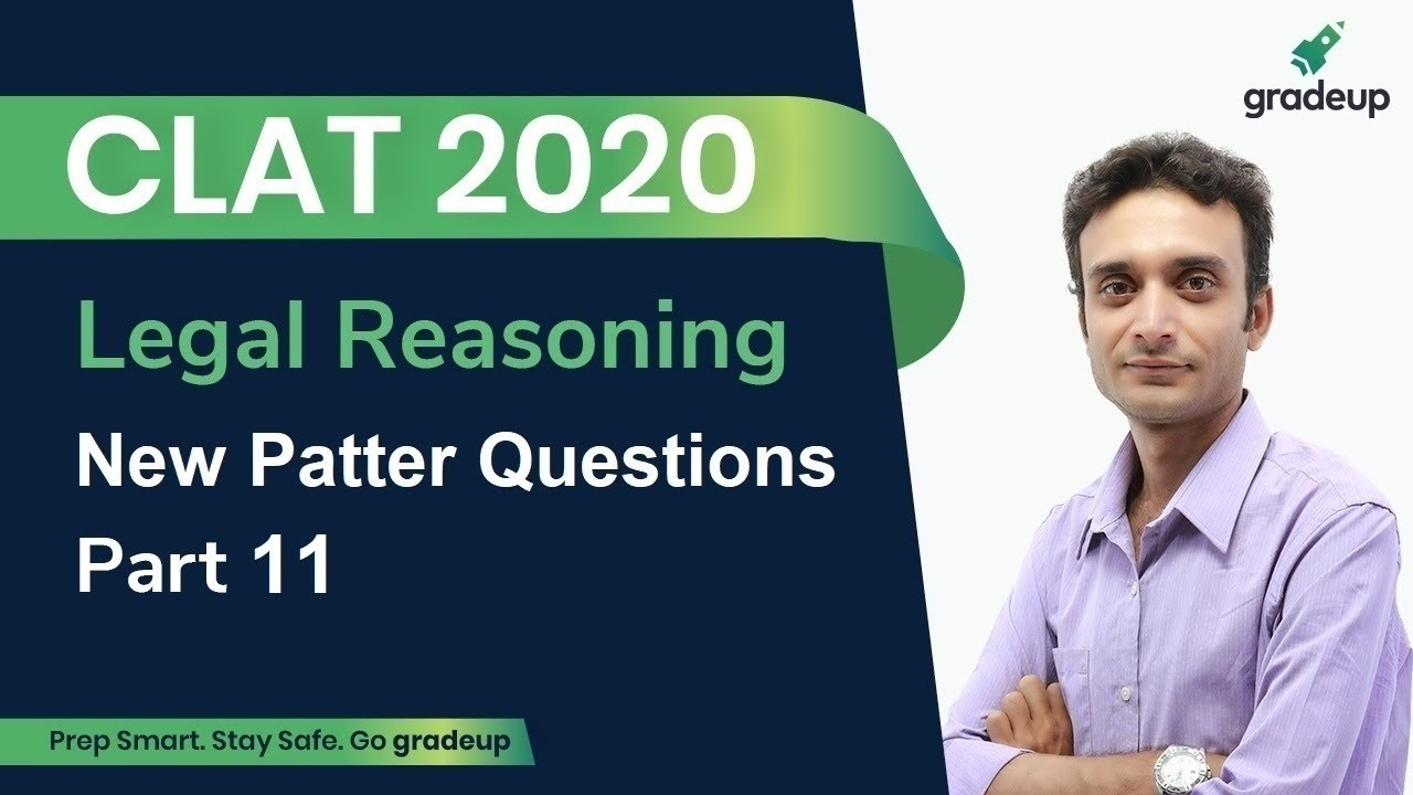 Clat 2020 New Pattern Questions Legal Reasoning Part 11 Surajit Bhaduri Gradeup Youtube