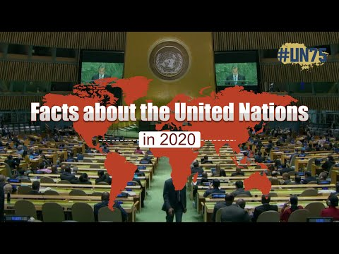 Facts about the United Nations you should know in 2020