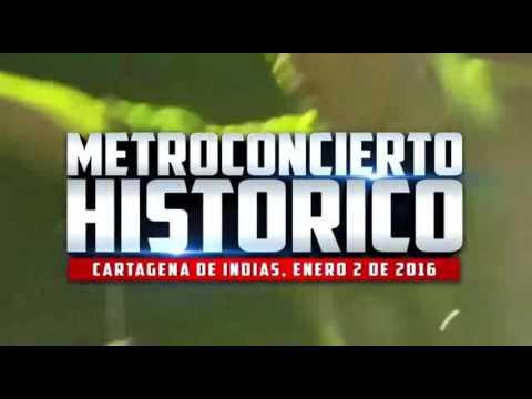 Metro Concierto Histórico Cartagena 2016 - www.partytour3.wix.com/cartagena