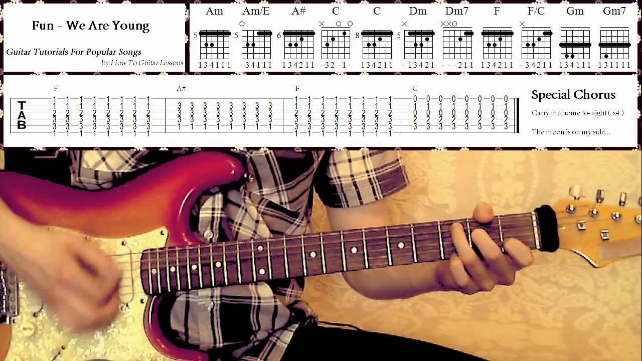 We Are Young Fun Guitar Tutorials For Popular Songs Tabs No