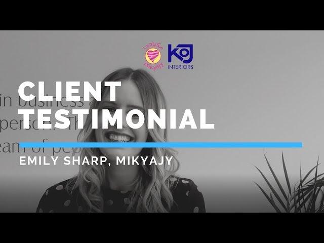 Client Testimonial - Emily Sharp of Mikyajy