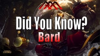 Bard - Did You Know? - Ep #90 - League of Legends