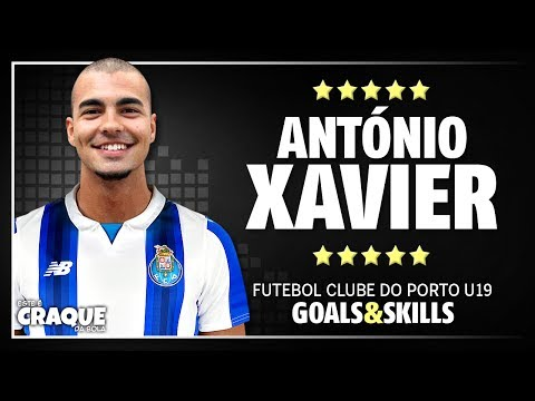 ANTÓNIO XAVIER ● FC Porto U19 ● Goals & Skills