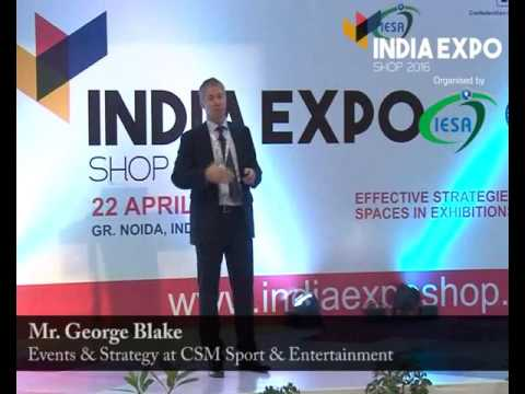 India Expo Summit 2016 Session II  Expert Sessions   Mr  George Blake