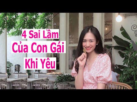 4 Sai Lầm Của Con Gái Khi Yêu | Trần Minh Phương Thảo