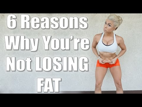 6 Reasons You're Not Losing Weight