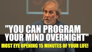 Top 3 Strategies to Reprogram Your Mind | Dr  Bruce Lipton [A MUST SEE!!! 2019]