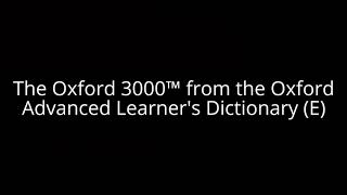 The Oxford 3000™ from the Oxford Advanced Learner's Dictionary (E) thumbnail