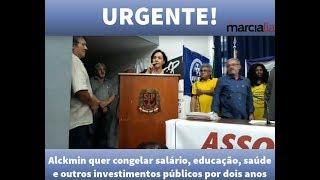 Alckmin quer congelar salário, educação, saúde e outros investimentos públicos