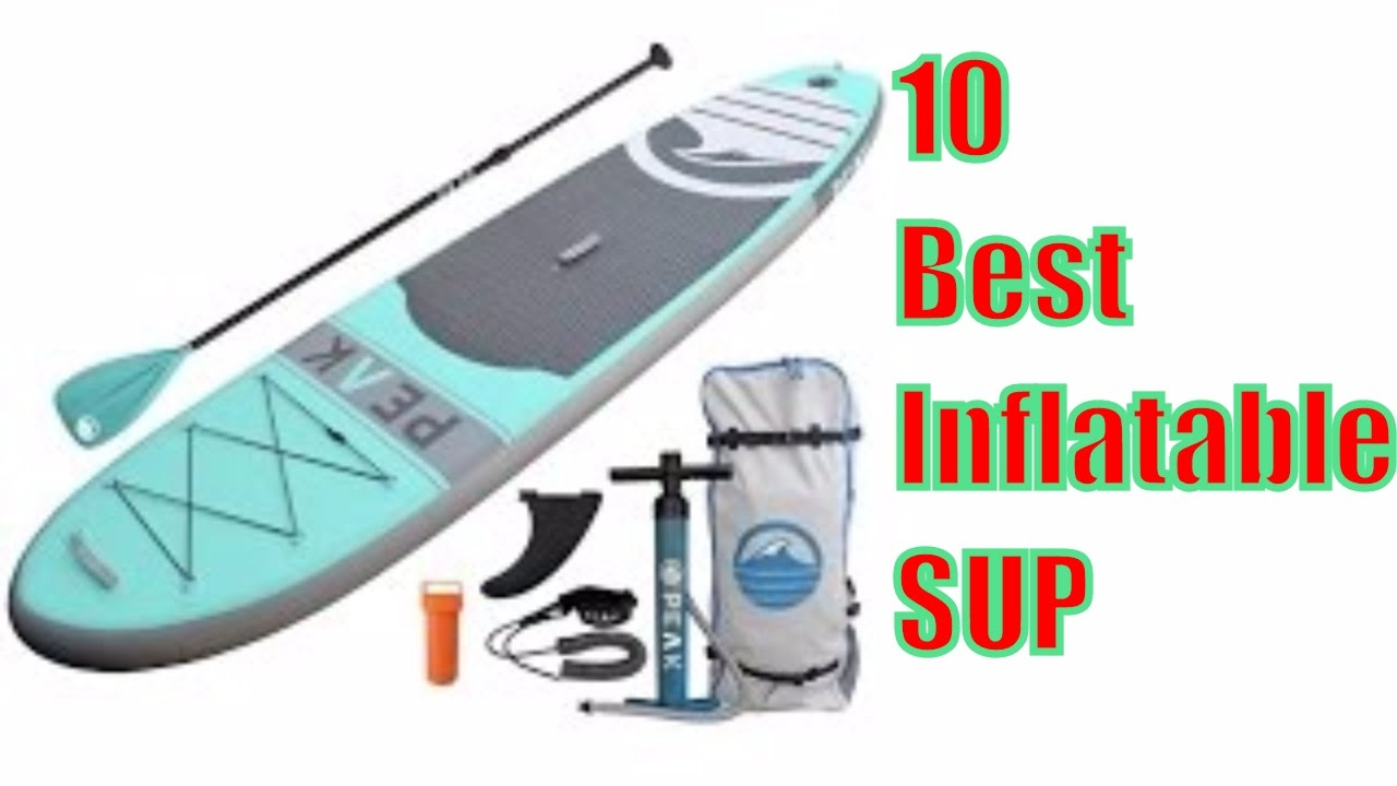 5b490e5cc Best Inflatable SUP 2017