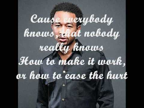 John Legend - Everybody Knows lyrics (New R&B 2009)