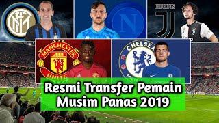 RESMI, Transfer Pemain Yang Pindah Di Musim Panas 2019/2020 - Part 5