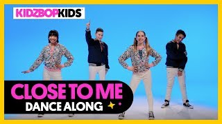 KIDZ BOP Kids - Close To Me (Dance Along)