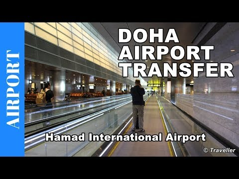 Hamad International Airport Connection flight - Doha Airport Transfer - Airport tour Qatar