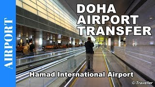 This is what a transfer is like at Doha International Airport (Hama...