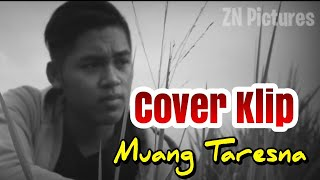 Cover video Klip lagu Muang Taresna