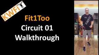 KWFit - Fit1Too - Circuit 01 - Walkthrough