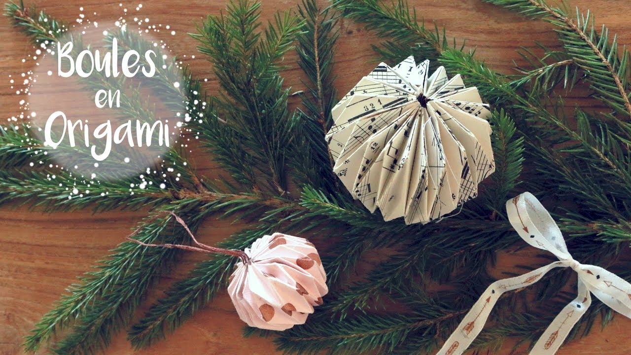 Xmas Diy #5 Boules en Origami   YouTube