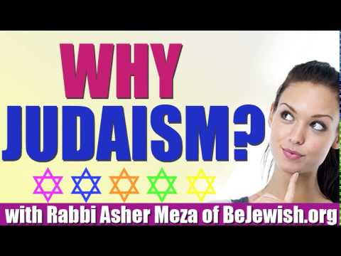 Why Judaism?