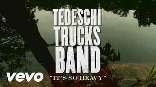 Tedeschi Trucks Band - Made Up Mind Studio Series - It's So Heavy