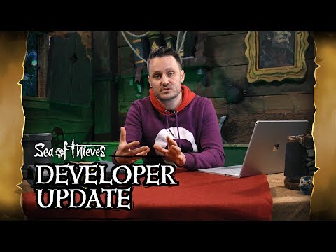 Official Sea of Thieves Developer Update: May 1st 2018