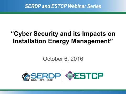 """Cybersecurity and its Impacts on Installation Energy Management"" Webinar"