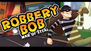 Robbery Bob 1 полное прохождения первого сезона